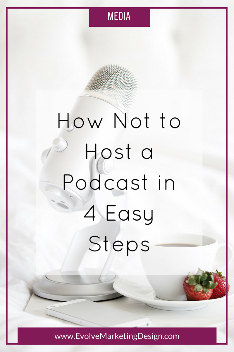 How Not to Host a Podcast in 4 Easy Steps
