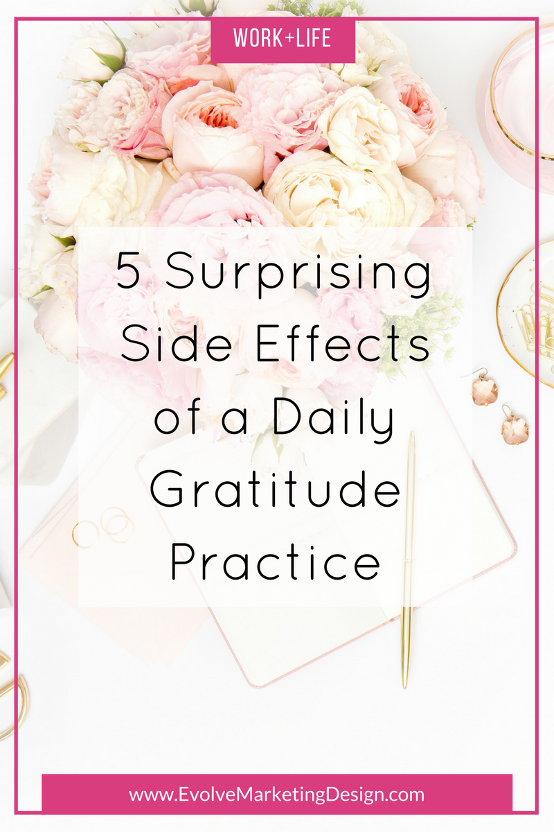 5 Surprising Side Effects of a Daily Gratitude Practice