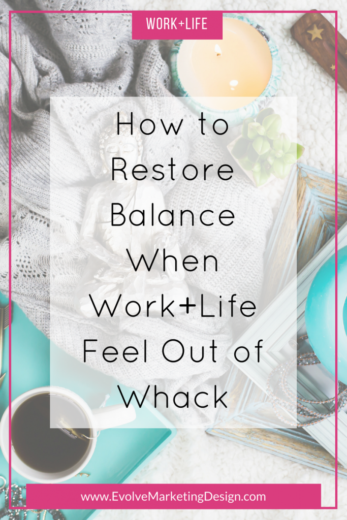 How to Restore Balance When Work+Life Feels Out of Whack