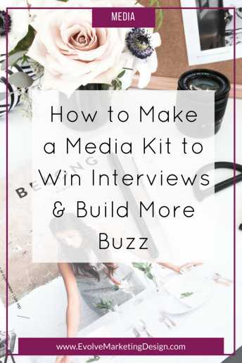 How to Make a Media Kit to Win Interviews and Build More Buzz