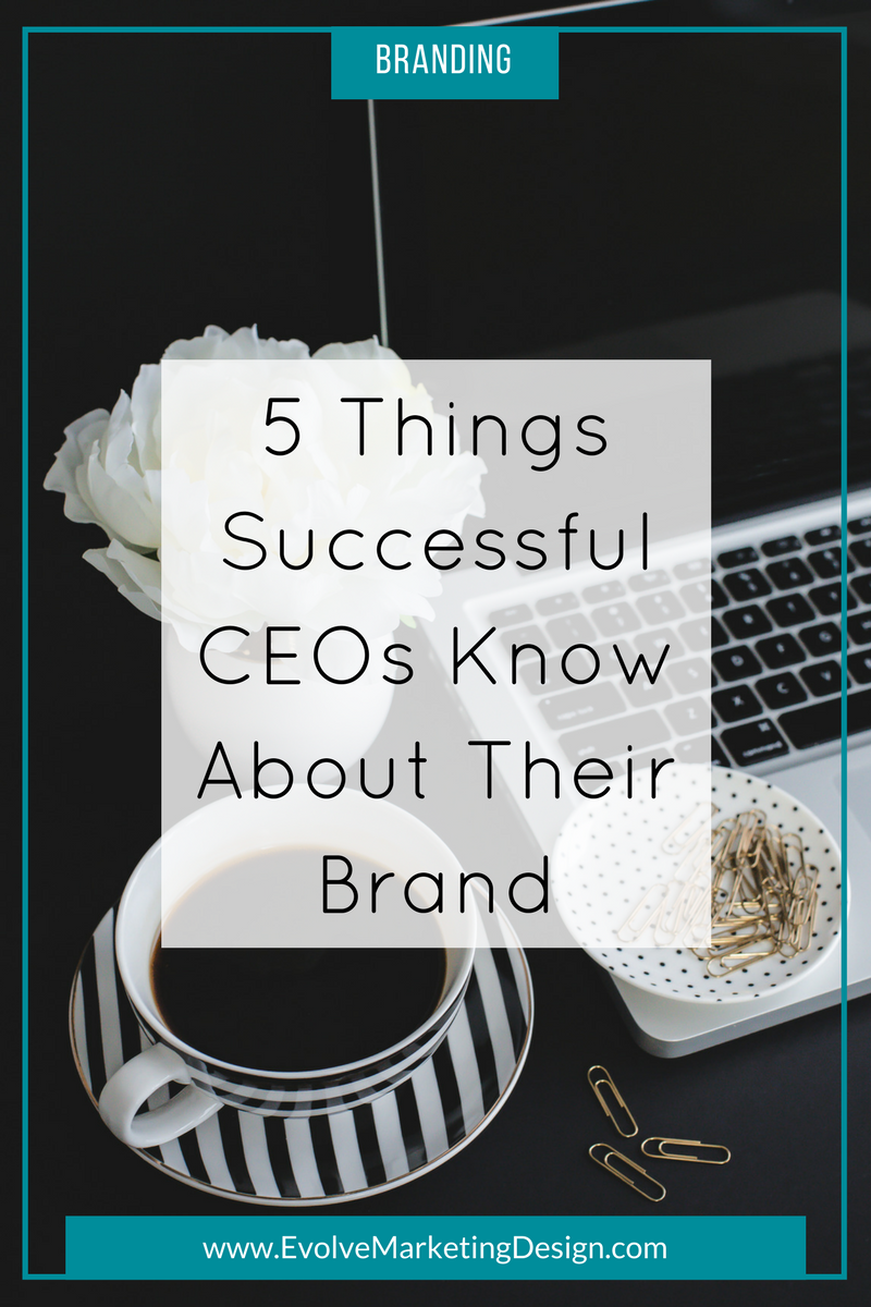 Evolve Brand Blog Successful CEO Know Brand