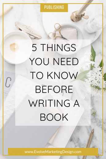 5 Things You Need to Know Before Writing a Book
