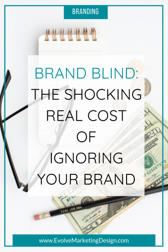 Brand Blind: The Shocking Real Cost of Ignoring Your Brand