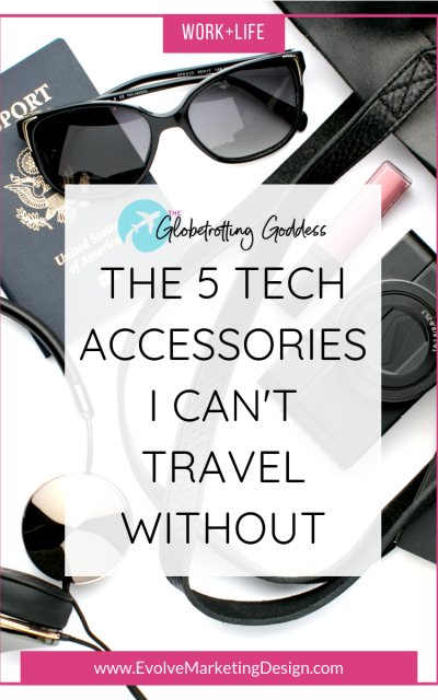 The 5 Tech Accessories I Can't Travel Without