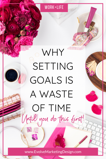 Why Setting Goals is a Waste of Time